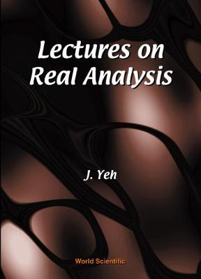 Lectures On Real Analysis