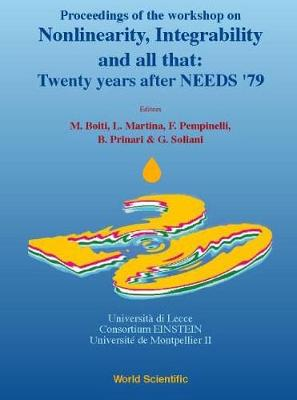 Nonlinearity, Integrability And All That: Twenty Years After Needs '79 - Proceedings Of The Workshop