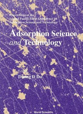 Adsorption Science And Technology - Proceedings Of The Second Pacific Basin Conference