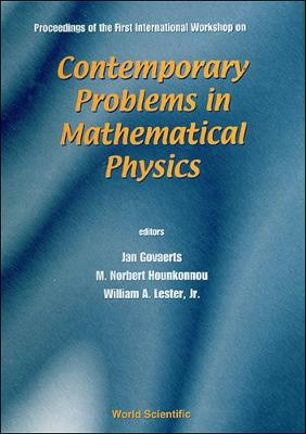 Contemporary Problems In Mathematical Physics - Proceedings Of The First International Workshop