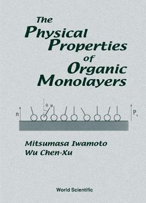 Physical Properties Of Organic Monolayers, The