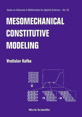 Mesomechanical Constitutive Modeling