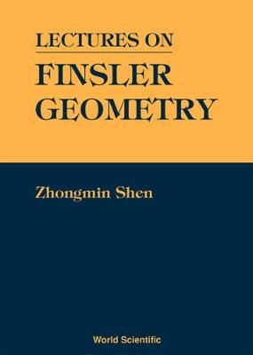 Lectures On Finsler Geometry