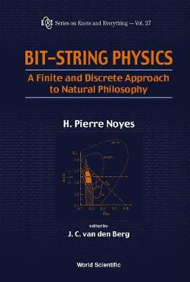 Bit-string Physics: A Finite & Discrete Approach To Natural Philosophy