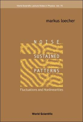 Noise Sustained Patterns: Fluctuations And Nonlinearities