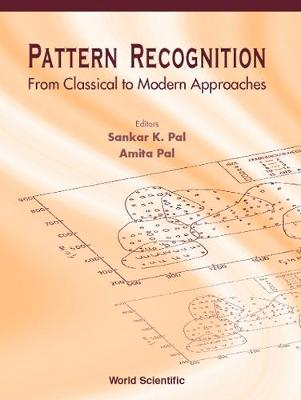 Pattern Recognition: From Classical To Modern Approaches