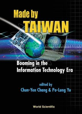 Made By Taiwan: Booming In The Information Technology Era