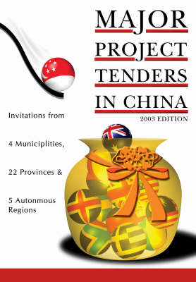 Major Project Tenders in China: 2003