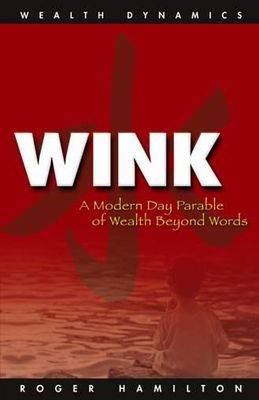 Wink: A Modern Day Parable