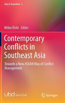 Contemporary Conflicts in Southeast Asia: Towards a New ASEAN Way of Conflict Management