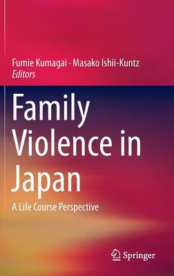 Family Violence in Japan: A Life Course Perspective