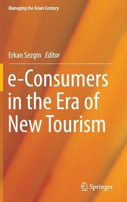 E-Consumers in the Era of New Tourism: 2016