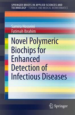 Novel Polymeric Biochips for Enhanced Detection of Infectious Diseases