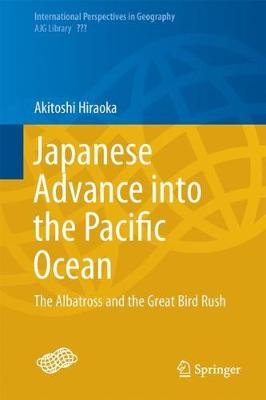 Japanese Advance into the Pacific Ocean: The Albatross and the Great Bird Rush