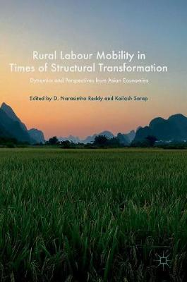 Rural Labour Mobility in Times of Structural Transformation: Dynamics and Perspectives from Asian Economies