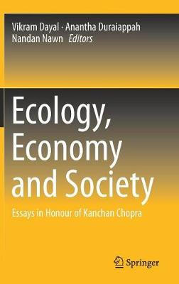 Ecology, Economy and Society: Essays in Honour of Kanchan Chopra