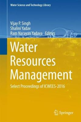 Water Resources Management: Select Proceedings of ICWEES-2016
