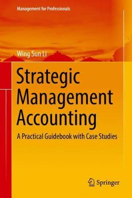 Strategic Management Accounting: A Practical Guidebook with Case Studies