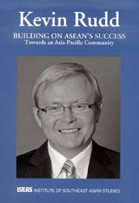Building on ASEAN's Success: Towards an Asia Pacific Community