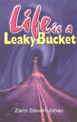 Life is a Leaky Bucket