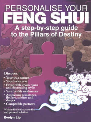 Personalise Your Feng Shui: A Step-by-Step Guide to the Pillars of Destiny