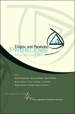 Elliptic And Parabolic Problems, Proceedings Of The 4th European Conference