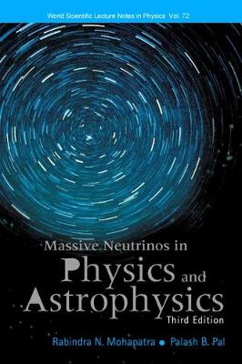 Massive Neutrinos In Physics And Astrophysics (Third Edition)