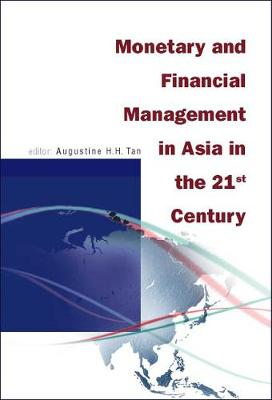 Monetary And Financial Management In Asia In The 21st Century