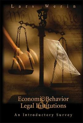 Economic Behavior And Legal Institutions: An Introductory Survey