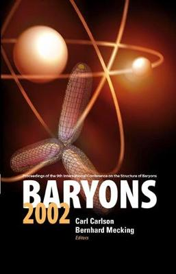 Baryons 2002, Proceedings Of The 9th International Conference On The Structure Of Baryons