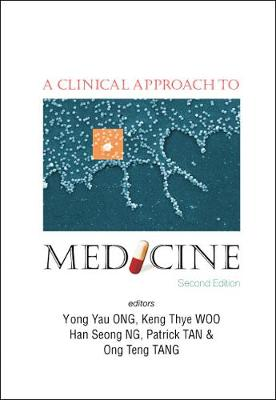 Clinical Approach To Medicine, A (2nd Edition)
