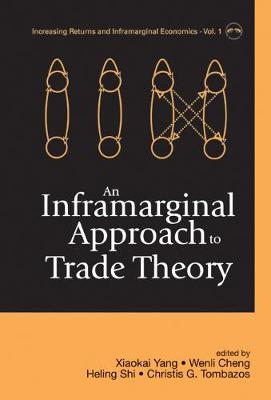 Inframarginal Approach To Trade Theory, An