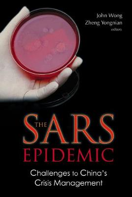 Sars Epidemic, The: Challenges To China's Crisis Management