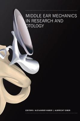Middle Ear Mechanics In Research And Otology - Proceedings Of The 4th International Symposium