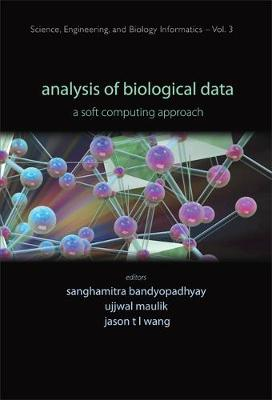 Analysis Of Biological Data: A Soft Computing Approach