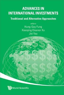 Advances In International Investments: Traditional And Alternative Approaches