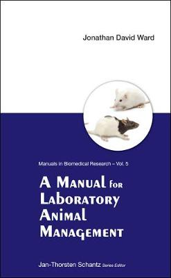 Manual For Laboratory Animal Management, A