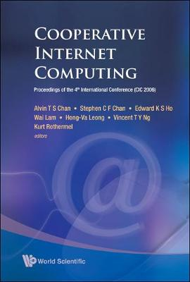 Cooperative Internet Computing - Proceedings Of The 4th International Conference (Cic 2006)