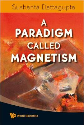 Paradigm Called Magnetism, A