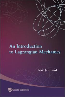 Introduction To Lagrangian Mechanics, An