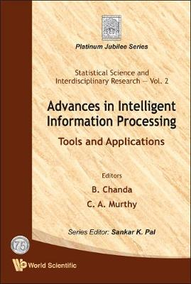 Advances In Intelligent Information Processing: Tools And Applications