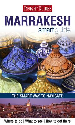 Insight Guides: Marrakesh Smart Guide