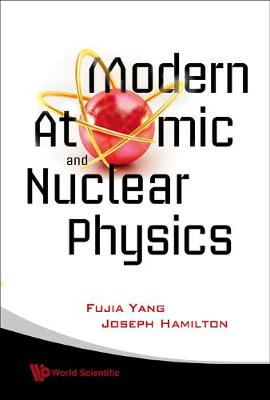 Modern Atomic And Nuclear Physics (Revised Edition)