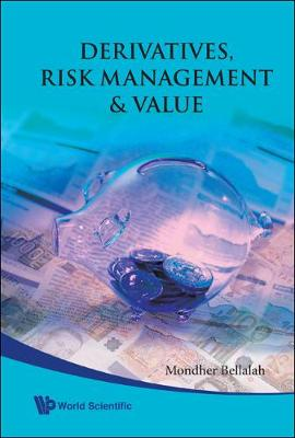 Derivatives, Risk Management And Value