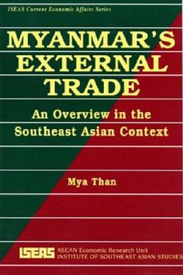 Myanmar's External Trade: An Overview in the Southeast Asian Context