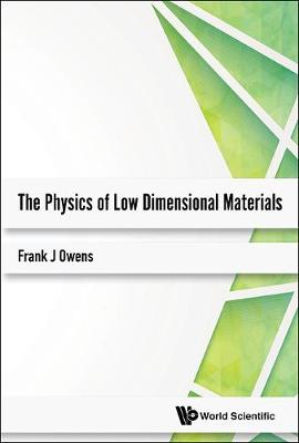Physics Of Low Dimensional Materials, The