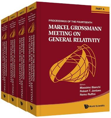 Fourteenth Marcel Grossmann Meeting, The: On Recent Developments In Theoretical And Experimental General Relativity, Astrophysics, And Relativistic Field Theories - Proceedings Of The Mg14 Meeting On General Relativity (In 4 Parts)