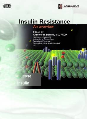 Insulin Resistance: An Overview