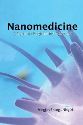 Nanomedicine: A Systems Engineering Approach