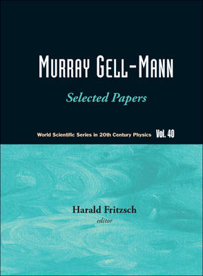 Murray Gell-mann - Selected Papers